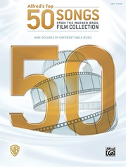 Alfred's Top 50 Songs from the Warner Bros. Film Collection
