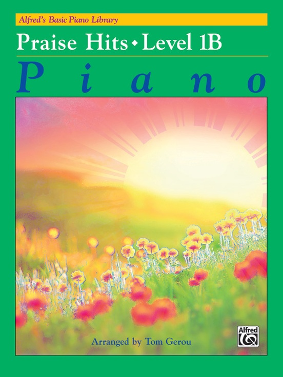Alfred's Basic Piano Library: Praise Hits, Level 1B