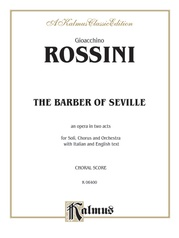 The Barber of Seville, An Opera in Two Acts