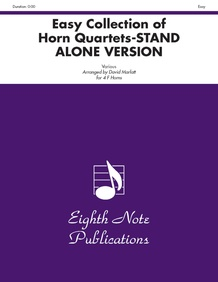Easy Collection of Horn Quartets (stand alone version)