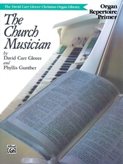 The Church Musician Organ Repertoire, Primer