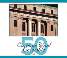 Eastman Wind Ensemble at Fifty