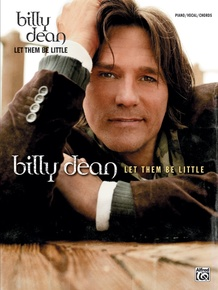 Billy Dean: Let Them Be Little
