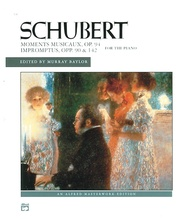 Schubert: Moments musicaux, Opus 94 and Impromptus, Opp. 90 & 142