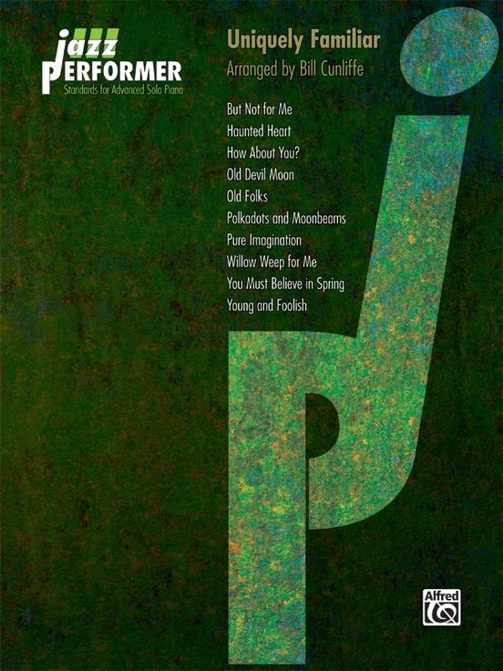Jazz Performer: Uniquely Familiar