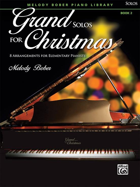 Grand Solos for Christmas, Book 2