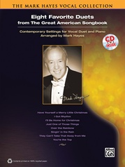 The Mark Hayes Vocal Collection: Eight Favorite Duets from the Great American Songbook