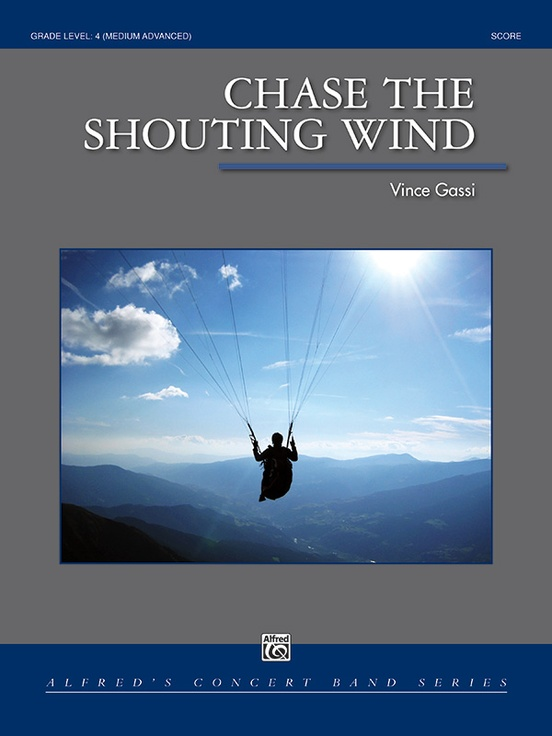 Chase the Shouting Wind