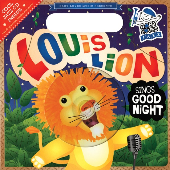 Baby Loves Jazz: Louis Lion Sings Good Night