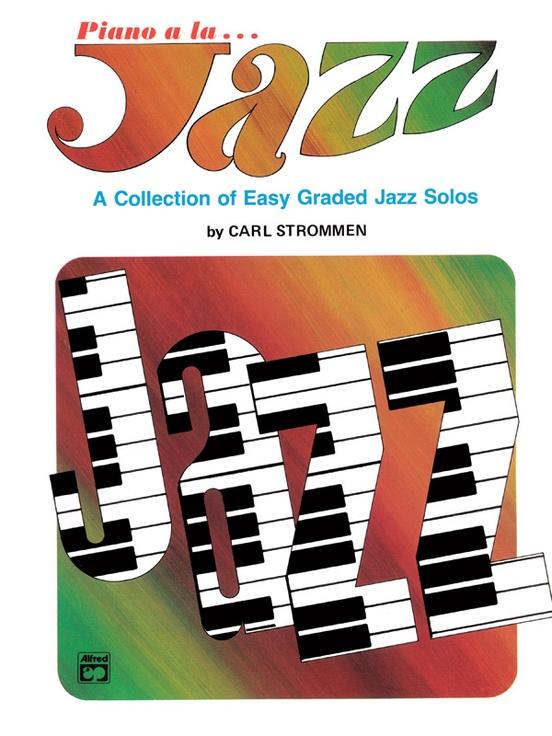 Piano a la Jazz: Easy