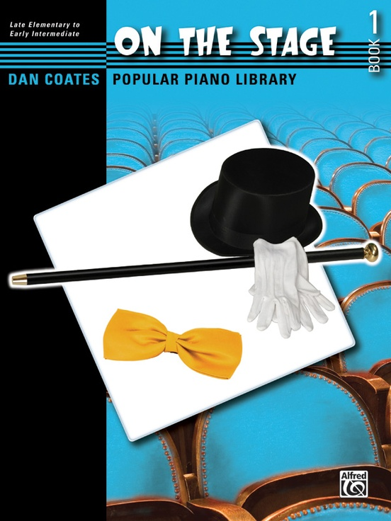 Dan Coates Popular Piano Library: On the Stage, Book 1