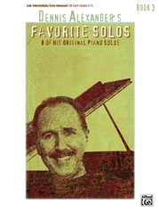 Dennis Alexander's Favorite Solos, Book 3