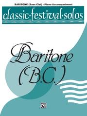 Classic Festival Solos (Baritone B.C.), Volume 2 Piano Acc.