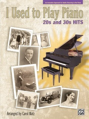 I Used to Play Piano: 20s and 30s Hits