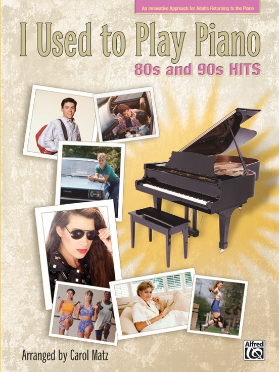 I Used to Play Piano: 80s and 90s Hits