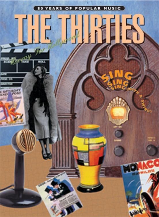 80 Years of Popular Music: The Thirties