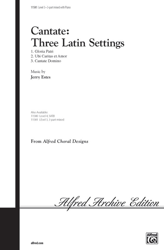 Cantate: Three Latin Settings
