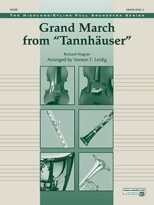 Grand March from <I>Tannhäuser</I>