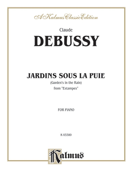 Jardins Sous la Pluie: For Advanced Piano Solo (Kalmus Edition)