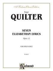 Seven Elizabethan Lyrics, Opus 12