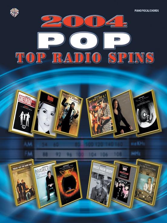 2004 Top Radio Spins: Pop