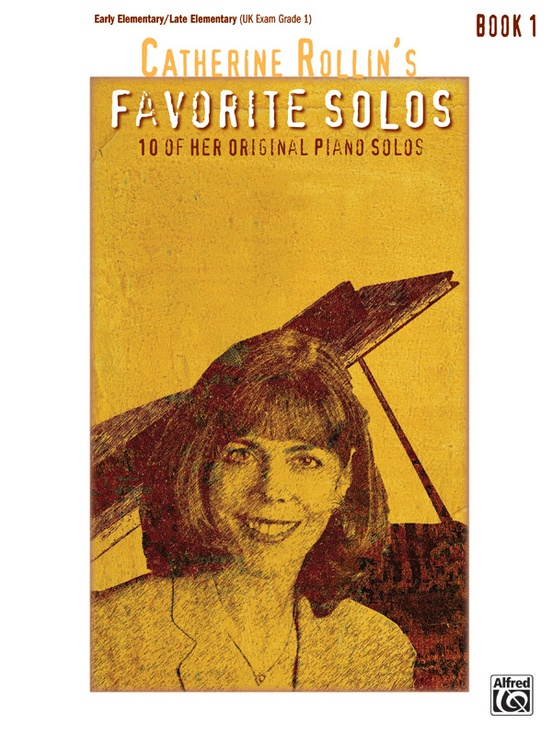 Catherine Rollin's Favorite Solos, Book 1