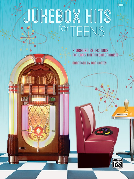 Jukebox Hits for Teens, Book 1
