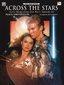 Across the Stars (Love Theme from <I>Star Wars®: Episode II Attack of the Clones</I>)