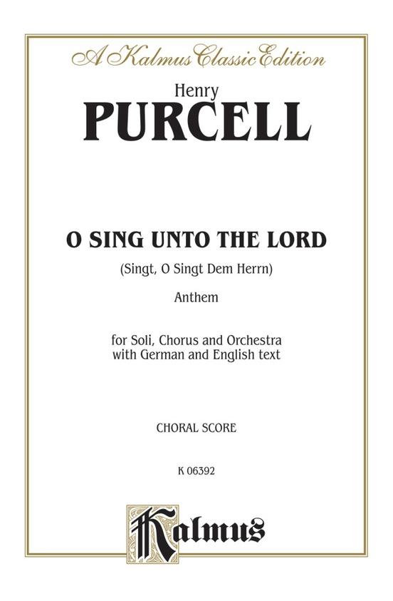 Sing, O Sing Unto the Lord (Singt, O Singt Dem Herrn), Anthem