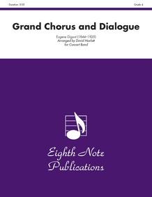 Grand Chorus and Dialogue