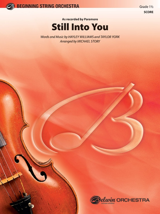 Still Into You: String Orchestra Conductor Score & Parts: Paramore