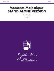 Moments Majestique (stand alone version)