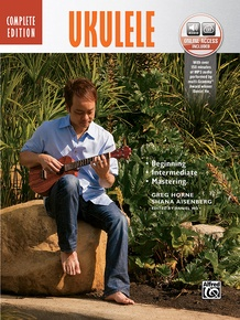 The Complete Ukulele Method Complete Edition