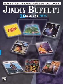 Jimmy Buffett: Easy Guitar Anthology