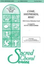Come, Shepherds, Rise!