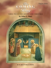 The Coming King (Three Pieces for Advent and Christmas)