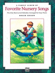 A Family Album of Favorite Nursery Songs