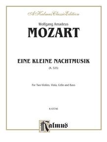 Eine Kleine Nachtmusik, K. 525