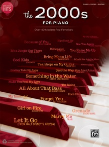 Greatest Hits: The 2000s for Piano
