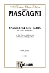 Cavalleria Rusticana, An Opera in One Act