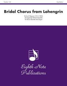 Bridal Chorus (from <i>Lohengrin</i>)