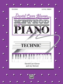David Carr Glover Method for Piano: Technic, Level 3