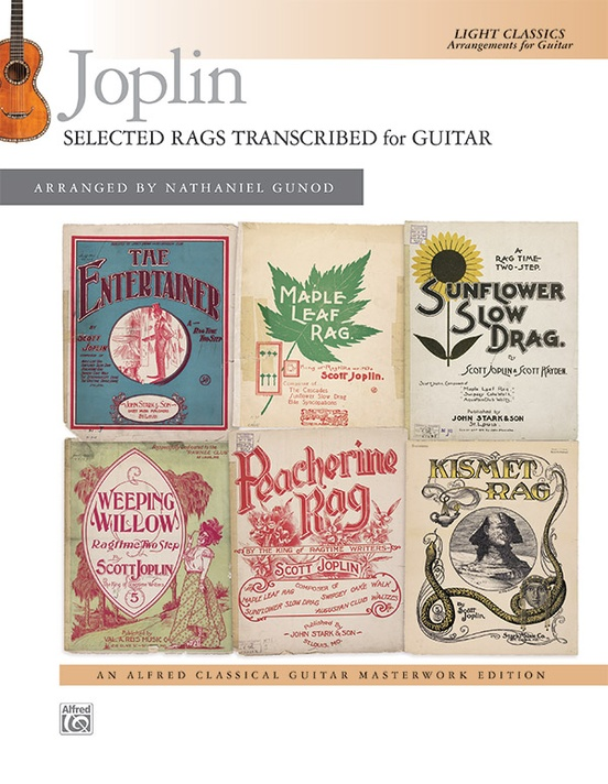 Joplin: Selected Rags Transcribed for Guitar: Guitar Book: Scott Joplin