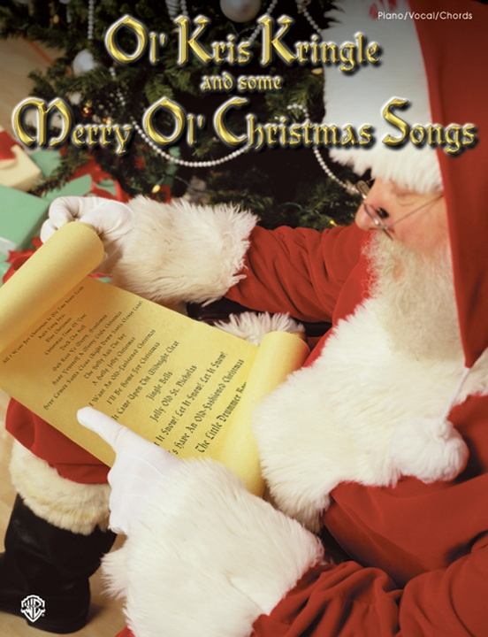 Ol' Kris Kringle and Some Merry Ol' Christmas Songs