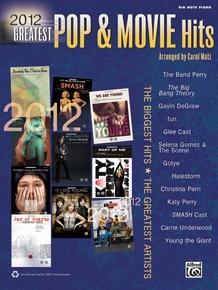 2012 Greatest Pop & Movie Hits