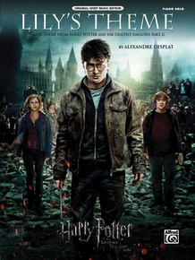 Lily's Theme (Main Theme from <i>Harry Potter and the Deathly Hallows, Part 2</i>)