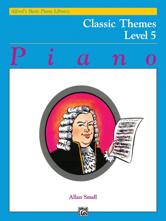 Alfred's Basic Piano Library: Classic Themes Book 5