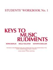 Keys to Music Rudiments: Students' Workbook No. 1