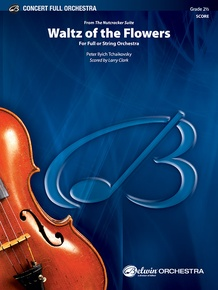 Waltz of the Flowers (from <I>The Nutcracker Suite</I>)