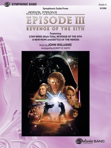 <I>Star Wars®:</I> Episode III <I>Revenge of the Sith,</I> Symphonic Suite from